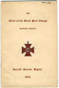 The Guild of Brave Poor Things, Bedford Branch,second annual report [X414/86]